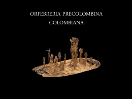 ORFEBRERIA PRECOLOMBINA COLOMBIANA