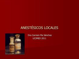 ANESTESICOS LOCALES - Blog 6 Semestre UCIMED II-2011