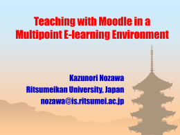 Teaching with Moodle in a Multipoint E
