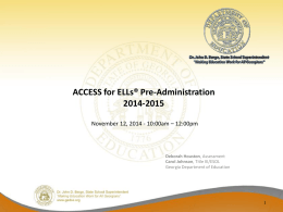 ACCESS for ELLs Pre-Administration Presentation 2014-2015