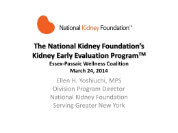 The National Kidney Foundation's Kidney Early Evaluation