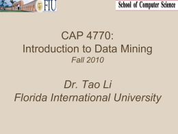 Slides for COP5992 - Florida International University