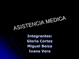 ASISTENCIA MEDICA - Trabajo Social UDLA
