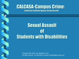 CALCASA-Campus Crime: Sexual Assault of Students with