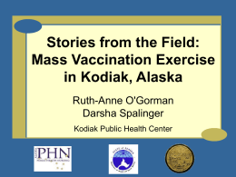 Kodiak Exercise Lessons Learned