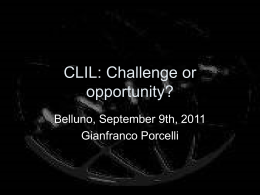 CLIL: Challenge or opportunity?
