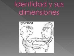 Identidad y sus dimensiones