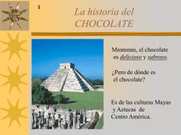 La historia de Chocolate