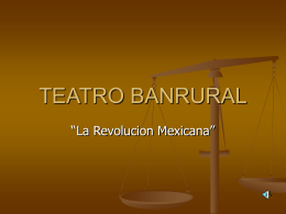 TEATRO BANRURAL - obralarevolucionpoint