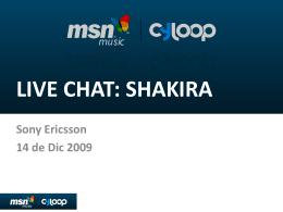 LIVE CHAT: SHAKIRA