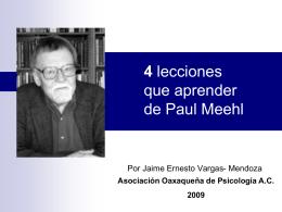 4 lecciones que aprender de Paul Meehl