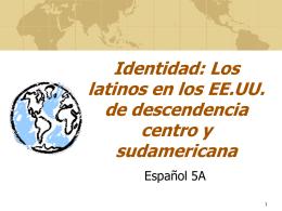 Identidad: Los latinos en los EE.UU. De descendencia