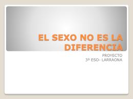 EL SEXO NO ES LA DIFERENCIA