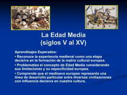 La Edad Media (siglos V al XV)