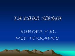 LA EDAD MEDIA - Ciencias Sociales Colegio El Valle …