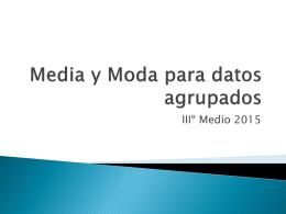 Media y Moda para datos agrupados