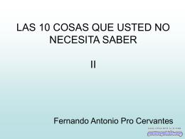 LAS 10 COSAS QUE USTED NO NECESITA SABER II