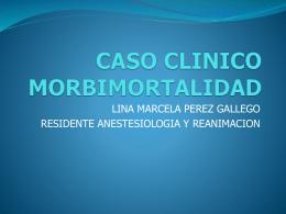 CASO CLINICO MORBIMORTALIDAD
