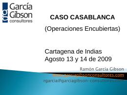 CASO CASABLANCA (Operaciones encubiertas) Cartajena …