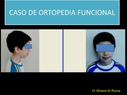 CASO DE ORTOPEDIA FUNCIONAL Y ORTODONCIA