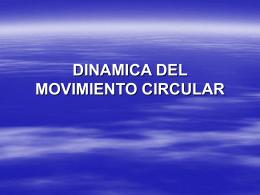 DINAMICA DEL MOVIMIENTO CIRCULAR