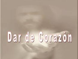 DAR DE CORAZON - PresentacionesWeb