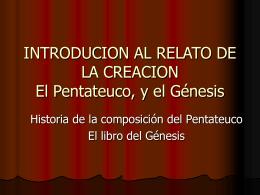 INTRODUCION AL RELATO DE LA CREACION El …