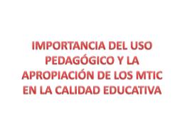 IMPORTANCIA DE LAS MTICs EN LA CALIDAD
