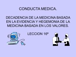 CONDUCTA MEDICA. DECADENCIA DE LA MEDICINA …