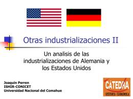 Otras industrializaciones II