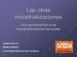 Las otras industrializaciones