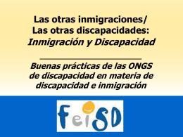 Las otras inmigraciones/ Las otras discapacidades