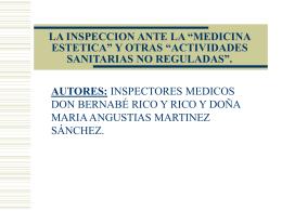 """LA INSPECCION ANTE LA """"MEDICINA ESTETICA"""" Y OTRAS"""