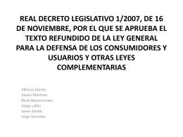 REAL DECRETO LEGISLATIVO 1/2007, DE 16 DE …