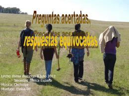 PREGUNTAS ACERTADAS, RESPUESTAS EQUIVOCADAS