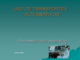 "USO DE TRANSPORTES ""ALTERNATIVOS"""