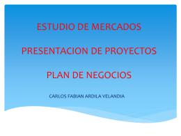 ESTUDIO DE MERCADOS PRESENTACION DE PROYECTOS