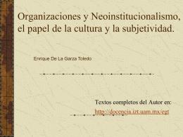 Organizaciones y Neoinstitucionalismo, el papel de la