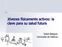 Estilos de vida saludables: El papel de la actividad