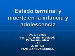Estado terminal y muerte en la infancia y adolescencia