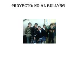 PROYECTO: NO AL BULLYNG