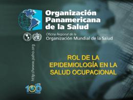 ROL DE LA EPIDMEIOLOGIA EN LA SALUD OCUPACIONAL