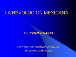 LA REVOLUCION MEXICANA - The American School of …