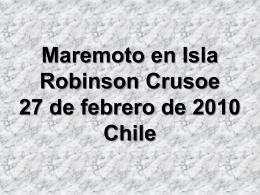 Maremoto en Isla Robinson Crusoe 27 de febrero de 2010 …