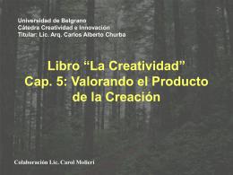 """Libro """"La Creatividad"""" Cap. 5 Valorando el Producto de la"""