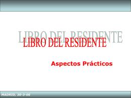 MADRID, 30-3-06 LIBRO DEL RESIDENTE Ejemplos de …