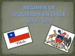 REGIMEN DE IZQUIERDA EN CHILE 1970