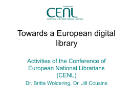 Towards a European Digital Library