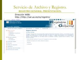 Servicio de Archivo y Registro.