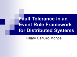 Fault Tolerance in an Event Rule Framework for Distributed